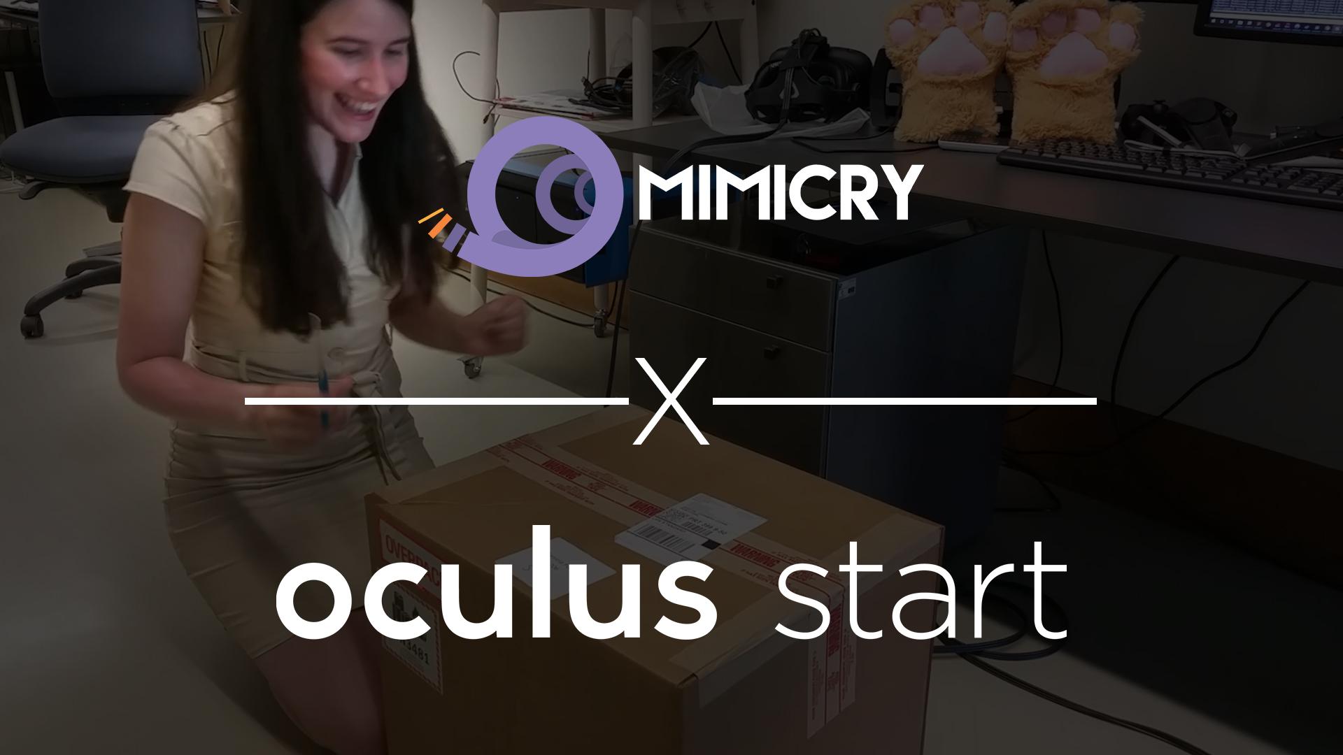 Mimicry joins Oculus start program
